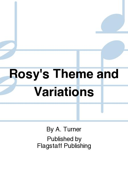 Rosy's Theme and Variations