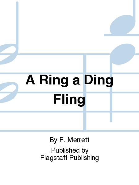 A Ring a Ding Fling