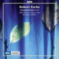 Robert Fuchs: Symphonies Nos. 1 & 2