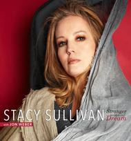 Stacy Sullivan - Stranger in a Dream