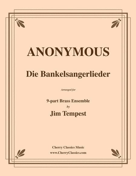 Die Bankelsangerlieder for 9-part Brass Ensemble