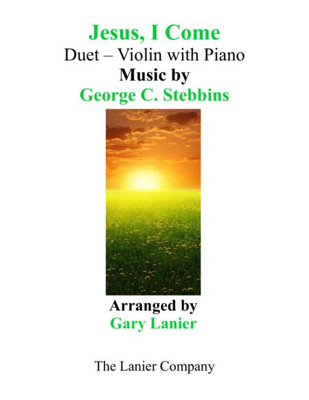 JESUS, I COME (Duet – Violin & Piano with Parts)