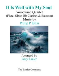 IT IS WELL WITH MY SOUL (Woodwind Quartet – Flute, Oboe, Bb Clarinet & Bassoon with Score and Parts)