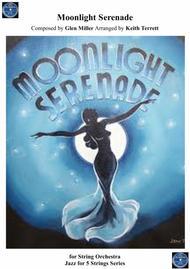 Moonlight Serenade for String Orchestra ''Jazz for 5 String Series''