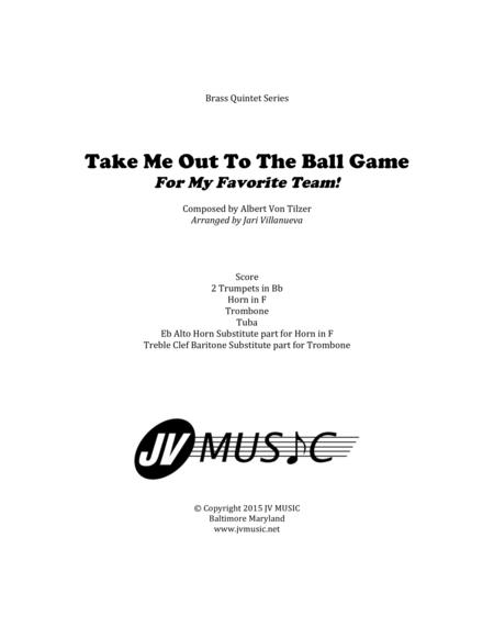 Take Me Out To The Ball Game for Brass Quintet