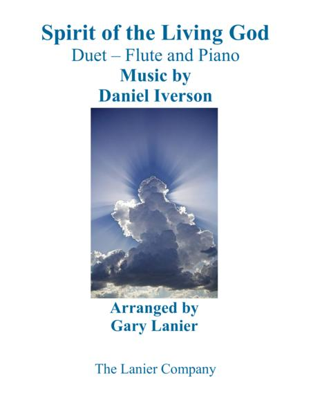 SPIRIT OF THE LIVING GOD (Duet – Flute & Piano with Parts)