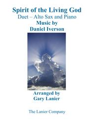 SPIRIT OF THE LIVING GOD (Duet – Alto Sax & Piano with Parts)