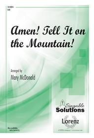 Amen! Tell It on the Mountain!
