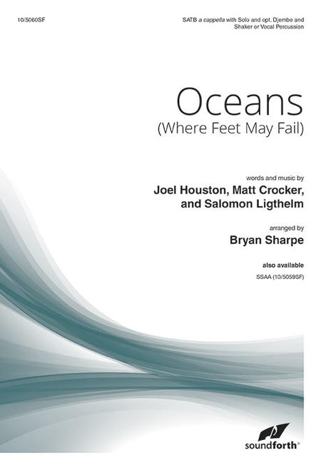 Oceans (Where Feet May Fail)