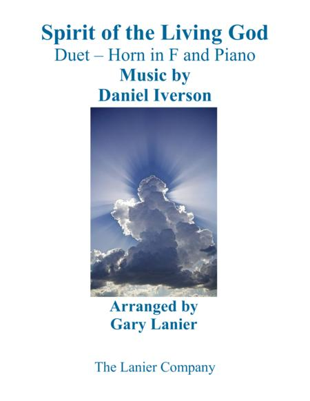 SPIRIT OF THE LIVING GOD (Duet – Horn in F & Piano with Parts)