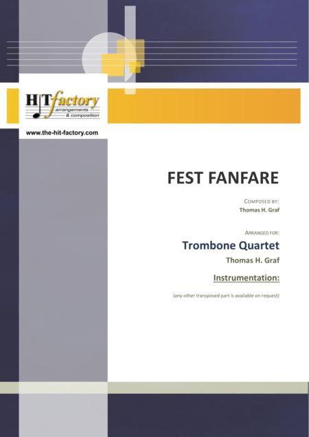 Fest Fanfare - Classical Festive Fanfare - Opener - Trombone Quartet