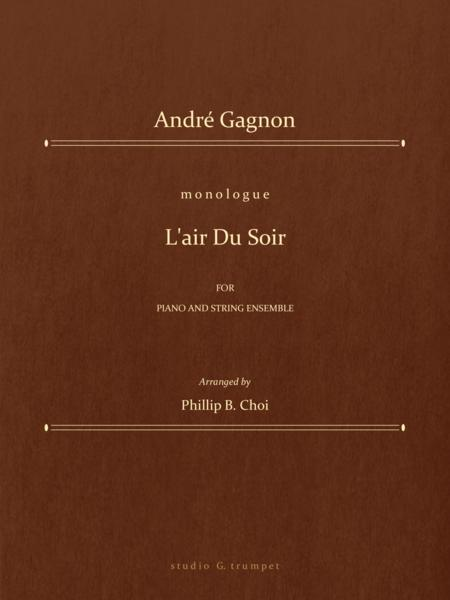 L'air Du Soir for Piano and String ensemble by André Gagnon