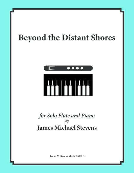 Beyond the Distant Shores - Solo Flute & Piano - B Flat