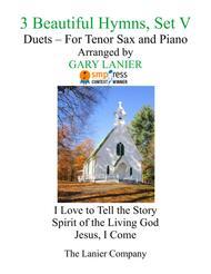 Gary Lanier: 3 BEAUTIFUL HYMNS, Set V (Duets for Tenor Sax & Piano)