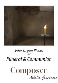 Four Organ Pieces for Funeral and Communion