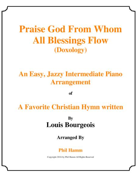 Download Praise God From Whom All Blessing Flow Doxology Jazzy