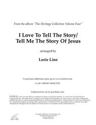 I Love To Tell The Story/Tell Me The Story Of Jesus