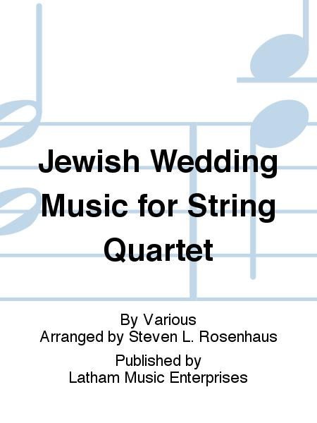 Jewish Wedding Music for String Quartet