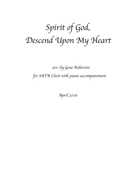 Spirit of God, Descend Upon My Heart 2016 New Setting