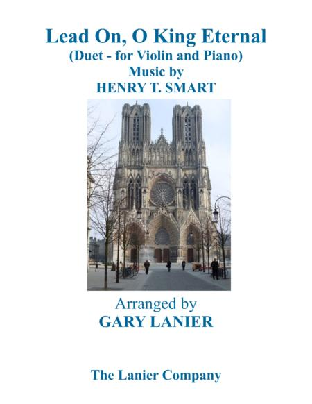 LEAD ON, O KING ETERNAL (Duet – Violin & Piano with Parts)