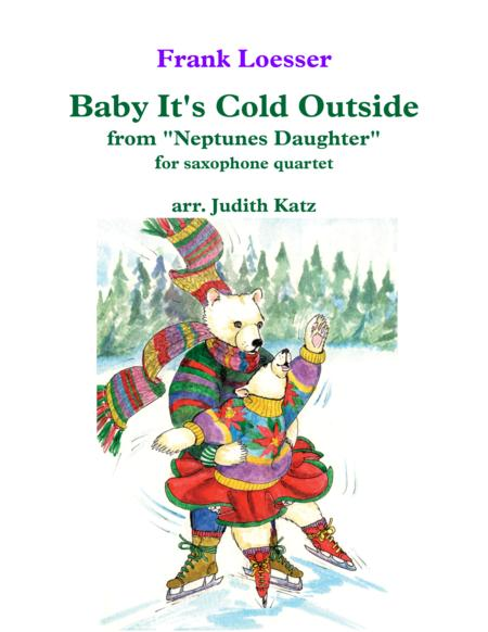 Baby, It's Cold Outside - for saxophone quartet