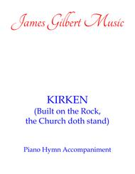 KIRKEN (Built On The Rock, The Church Doth Stand) (PNA)