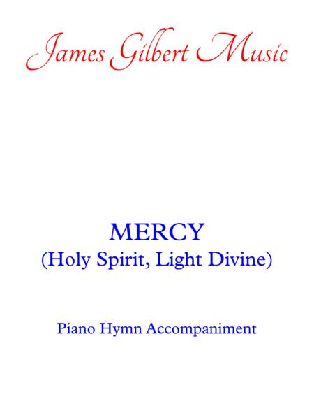 MERCY (Holy Spirit, Light Divine)