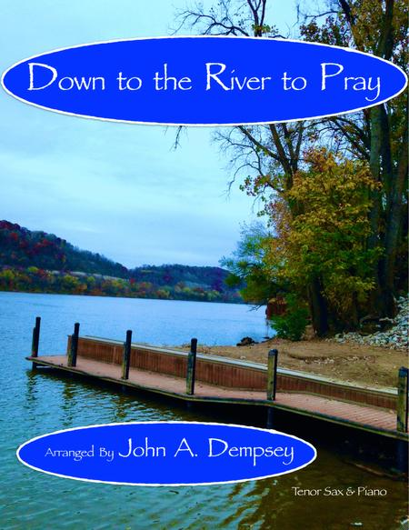 Down to the River to Pray (Tenor Sax and Piano)