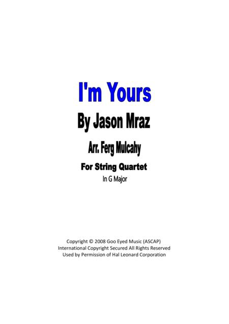 I'm Yours by Jason Mraz for String Quartet in G Major