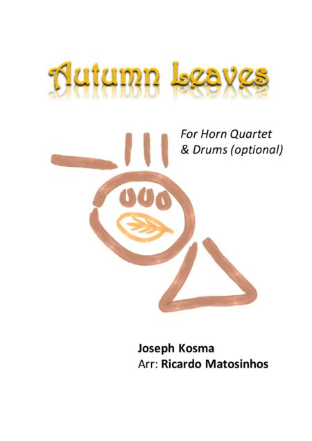 Autumn Leaves for Horn Quartet (optional drums)