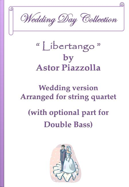 Libertango - Wedding version arranged for string quartet (optional part for Double Bass)