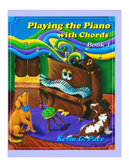 Playing the Piano With Chords - Volume 1