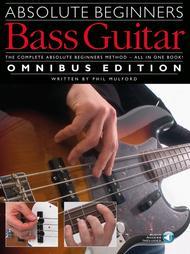 Absolute Beginners - Bass Guitar - Omnibus Edition