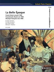 La Belle Epoque: French Music around 1900