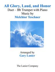 ALL GLORY, LAUD, AND HONOR (Duet – Bb Trumpet & Piano with Parts)