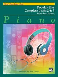 Alfred's Basic Piano Course - Popular Hits Complete, Book 2 & 3
