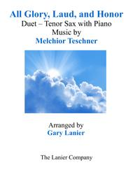 ALL GLORY, LAUD, AND HONOR (Duet – Tenor Sax & Piano with Parts)