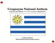 Uruguayan National Anthem for Brass Quintet