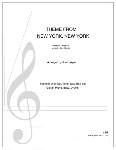 New York, New York (Theme From) (Trumpet, alto sax, tenor sax, baritone sax and rhythm section)