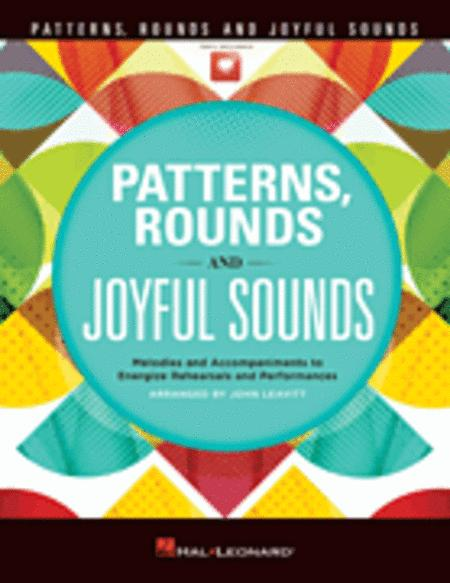 Patterns, Rounds and Joyful Sounds