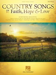 Country Songs of Faith, Hope & Love - 2nd Edition