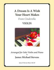 A Dream Is A Wish Your Heart Makes - VIOLIN
