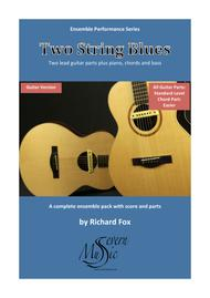 Two String Blues - Guitar (Ensemble Performance Series)