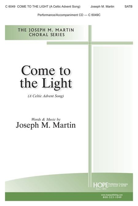 Come To The Light (A Celtic Advent Song)