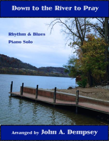 Down to the River to Pray (Rhythm and Blues Piano Solo)