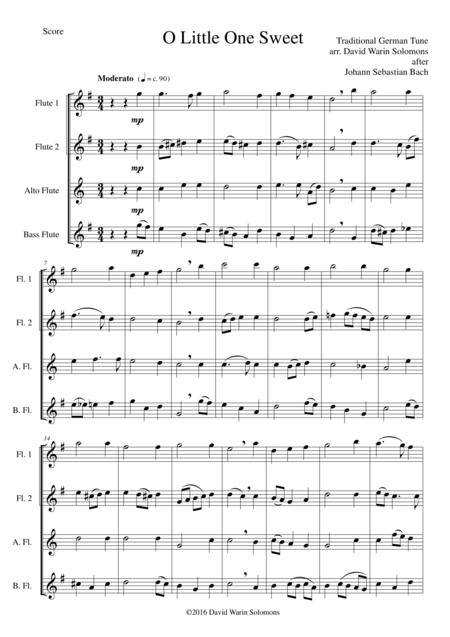 O Little One Sweet for flute quartet (2 flutes, alto flute and bass flute)