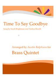 Time To Say Goodbye (Con te partirò) - brass quintet