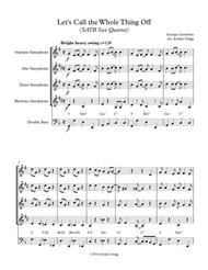 Let's Call the Whole Thing Off (SATB Sax Quartet)