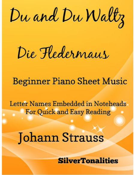 Du and Du Waltz Die Fledermaus Beginner Piano Sheet Music