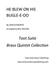 He Blew on his Bugle-e-oo
